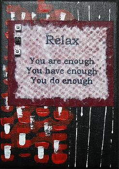 You Are Enough - 3 by Gillian Pearce