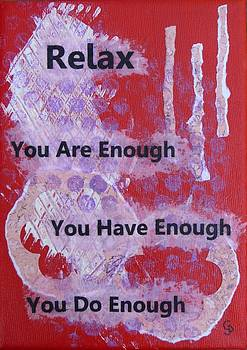 You are Enough - 6 by Gillian Pearce