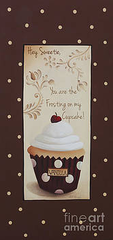 You Are The Frosting On My Cupcake by Catherine Holman
