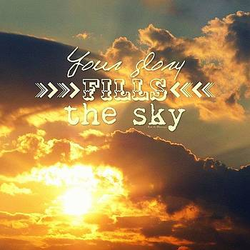 {your Glory Fills The Sky} || This by Traci Beeson