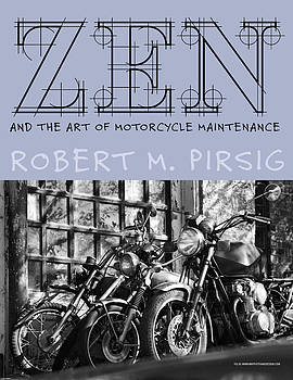 Zen And The Art of Motorcycle Maintenance by Keith May