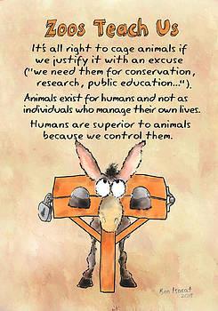 Zoos Teach Us by Ben Isacat
