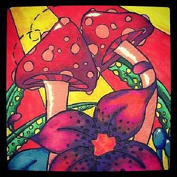 Artwork Is Mine #art #myart #shrooms by Jamie H