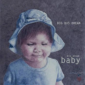Big Dream Baby by J White Wolf Jaenisch