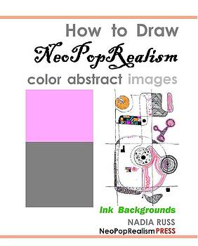 Book by Nadia Russ by How to Draw NeoPopRealism Color Abstract Images