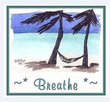 Breathe by Debra Estep