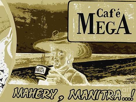 Cafe Mega - Madagascar by Francoise Leandre