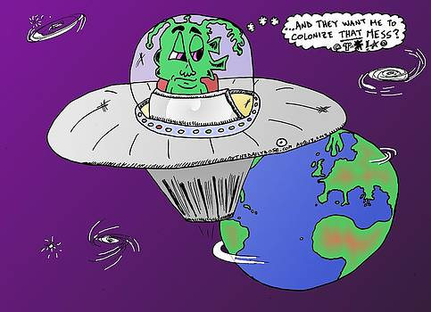 Colonize Earth cartoon by Yasha Harari