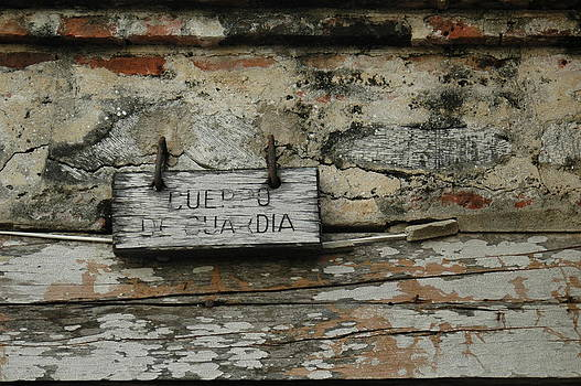 Cuerpo de Guardia by Kathy Schumann