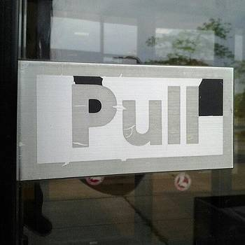 Don't Push #pull #sign #instasign by Haley BCU