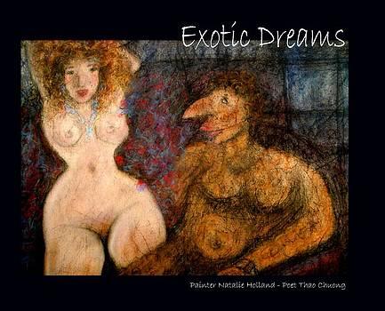 Exotic Dreams by Viet Tran