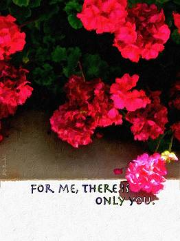 For Me There Is Only You by Brian D Meredith