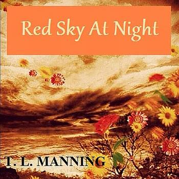 For Sale On Amazon!! #tlmanning by Tracey Manning
