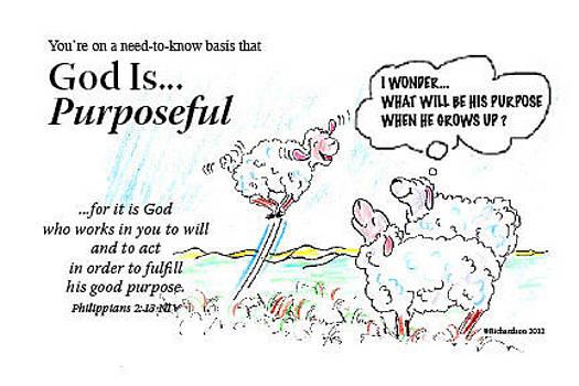 God Is... Purposeful by George Richardson