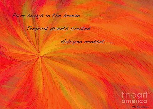 Halcyon Haiku by ME Kozdron