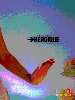 Heroique - Publicite by Francoise Leandre