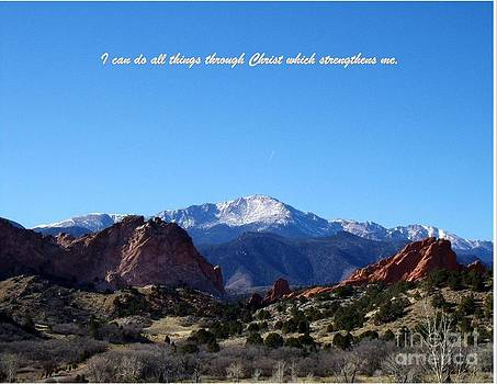 I Can Do All Things Through Christ Which Strengthens Me by Donna Parlow