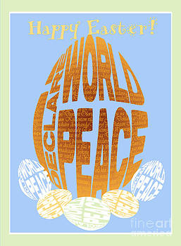 I Declare World Peace Easter Greeting Card by RC Gelber