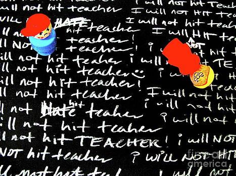 I Will Not Hit Teacher by Ricky Sencion