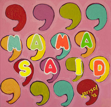 Mama Said by Marisol DAndrea