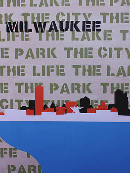 My Milwaukee by Sarah Stollberg