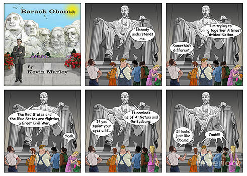 Obama as Lincoln by Kevin  Marley