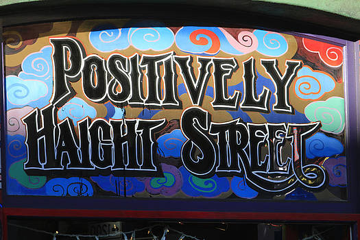 Positively Haight by Craig Sanders