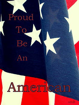 Proud To Be An American by Susan Bergstrom