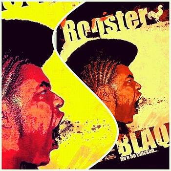 Rooster Blaq.....he's No Chicken by Leon Nayshun