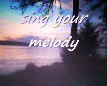 Sing Your Melody by Dorothy S Guinn