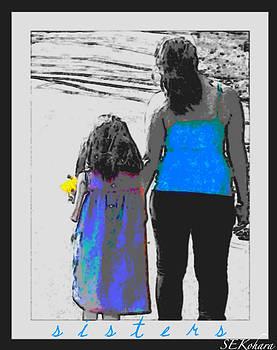 Sisters by Sarah E Kohara