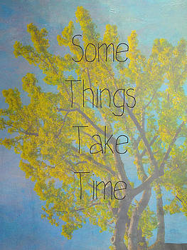 Some Things Take Time by Loud Waterfall Photography Chelsea Sullens
