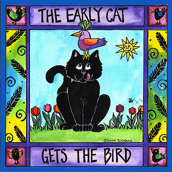 The Early Cat Gets the Bird by Pamela  Corwin