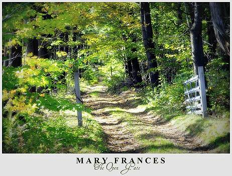 Mary Frances - The Open Gate
