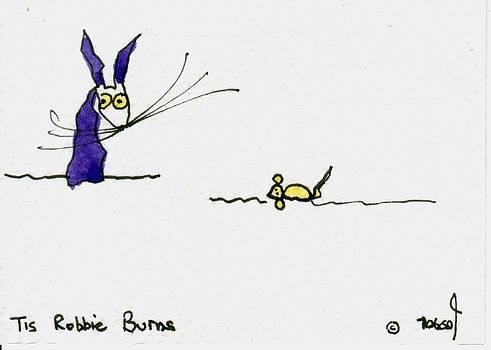 Tis Robbie Burns by Tis Art
