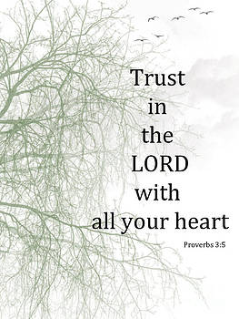 Trust in the Lord by Trilby Cole