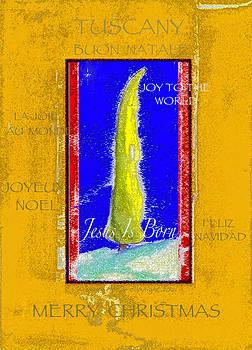 Tuscany Joy to the World by Glenna McRae