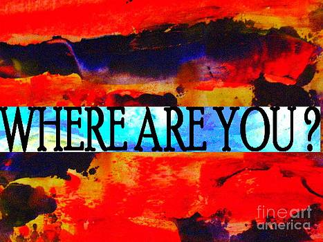 Where Are You  by Francoise Leandre
