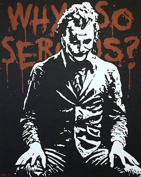 Why so serious by Dan Carman