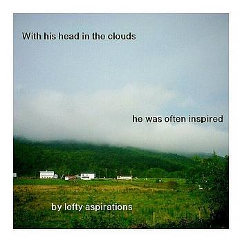 With His Head In The Clouds He Was by Matthew Saindon