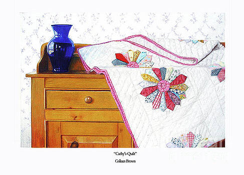 Cathy's Quilt by Colleen Brown