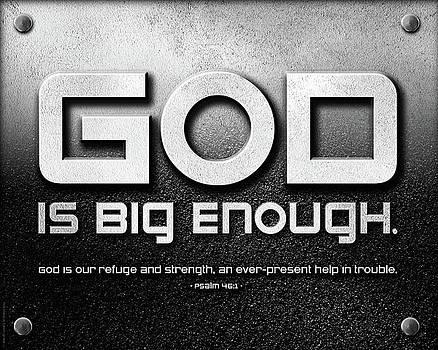 God Is Big Enough - 2 by Shevon Johnson