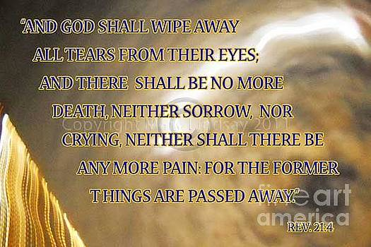 Revelations 21 verse 4 by Mary Lindsay
