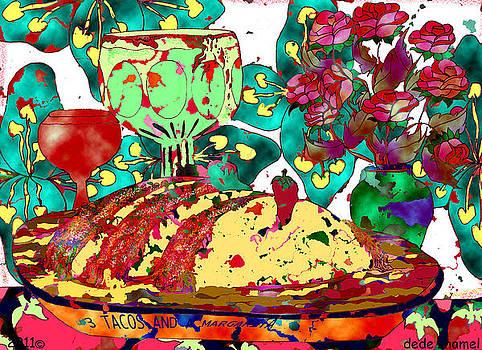 Tacos and Margaritas by Dede Shamel Davalos