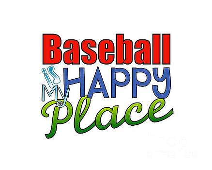 Baseball is My Happy Place by Shelley Overton