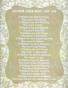 Children Learn What They Live on Burlap with Lace Trim by Desiderata Gallery