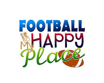 Football is My Happy Place by Shelley Overton