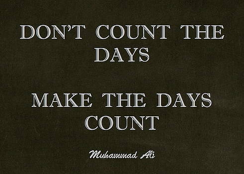 Inspirational Quote from Muhammad Ali by Desiderata Gallery