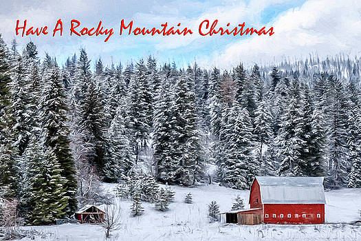 Have A Rocky Mountain Christmas  by Wes and Dotty Weber