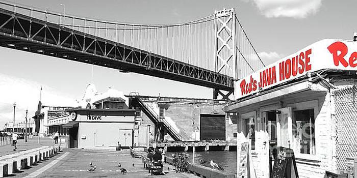 Reds Java House and The Bay Bridge in San Francisco Embarcadero  by San Francisco